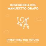 Corso ITS - Prototipazione e ingegneria del manufatto orafo-tecno-oro